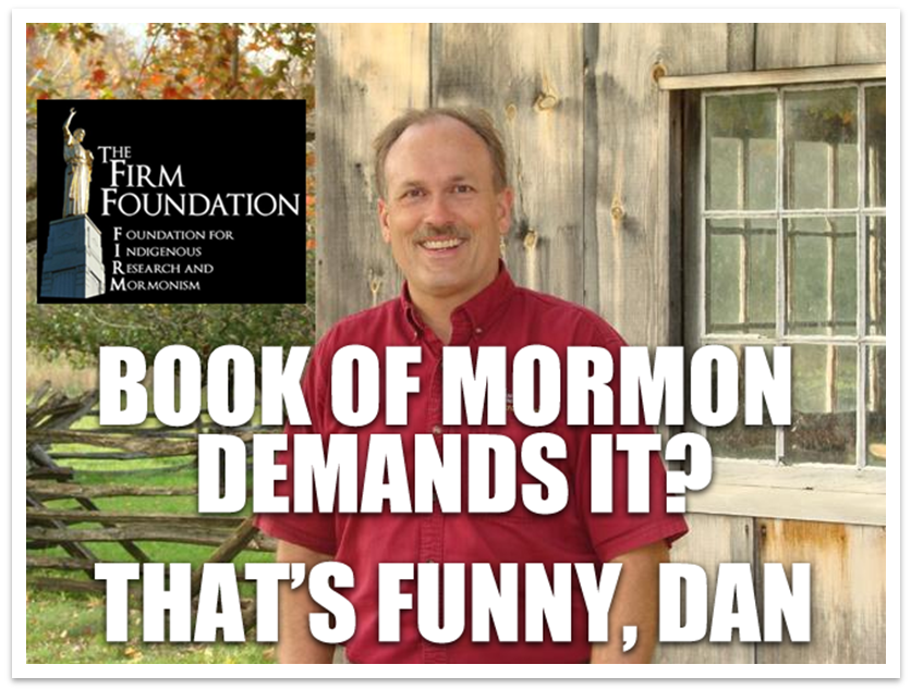 FairMormon Book of Mormon Daniel C. Peterson Rod Meldrum FIRM Foundation Limited Geography Theory
